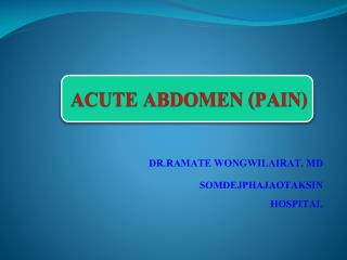ACUTE ABDOMEN  ( PAIN)