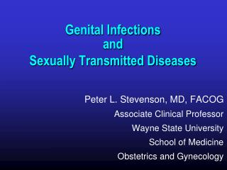 Genital Infections  and  Sexually Transmitted Diseases