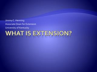 What is Extension?
