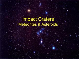 Impact Craters Meteorites & Asteroids