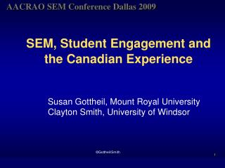 SEM, Student Engagement and  the Canadian Experience
