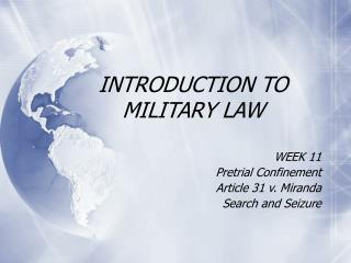 INTRODUCTION TO MILITARY LAW