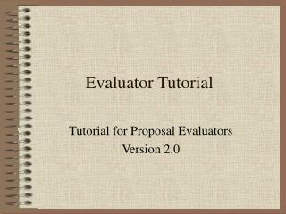 Evaluator Tutorial