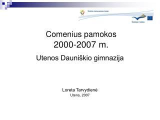 Comenius pamokos 2000-2007 m.