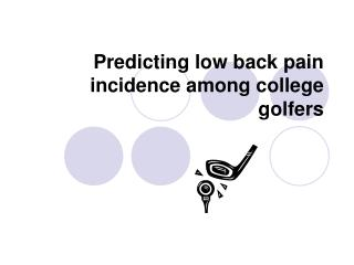 Predicting low back pain incidence among college golfers