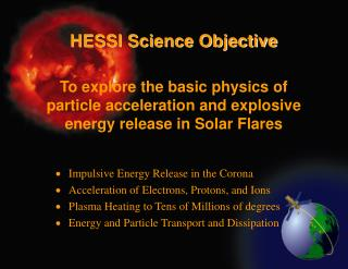 HESSI Science Objective