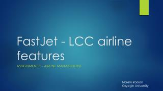 FastJet  - LCC  airline  features