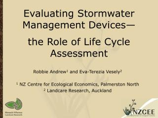 Evaluating Stormwater Management Devices— the Role of Life Cycle Assessment
