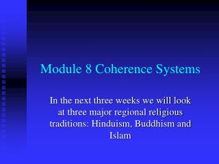 Module 8 Coherence Systems