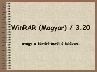 WinRAR (Magyar) / 3.20