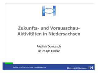 Zukunfts- und Vorausschau-Aktivitäten in Niedersachsen