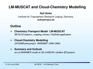 LM-MUSCAT and Cloud-Chemistry Modelling