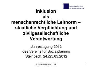 Jahrestagung 2012  des Vereins für Sozialplanung Steinbach, 24./25.05.2012