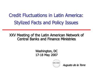 Credit Fluctuations in Latin America: Stylized Facts and Policy Issues