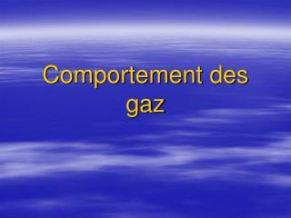 Comportement des gaz