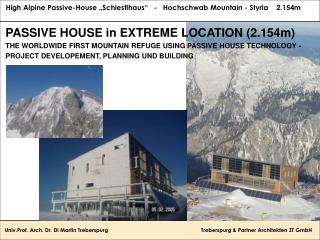 PASSIVE HOUSE in EXTREME LOCATION (2.154m)