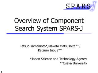 Overview of  Component Search  System SPARS-J