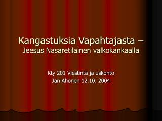 Kangastuksia Vapahtajasta �  Jeesus Nasaretilainen valkokankaalla