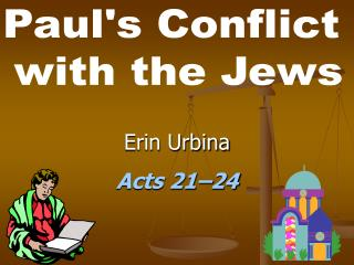 Pauls Conflict  with the Jews