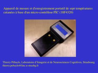 Thierry Pébayle, Laboratoire d'Imagerie et de Neurosciences Cognitives, Strasbourg
