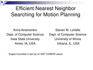 Efficient Nearest Neighbor Searching for Motion Planning