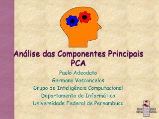 Análise das Componentes Principais PCA