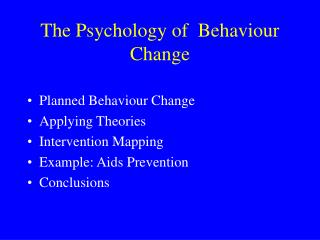 The Psychology of  Behaviour Change