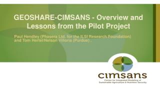 GEOSHARE-CIMSANS -  Overview and  Lessons  from the Pilot  Project