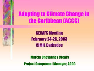Adapting to Climate Change in the Caribbean ACCC