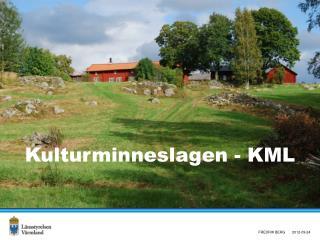 Kulturminneslagen - KML