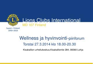 Wellness ja hyvinvointi- piiriforum