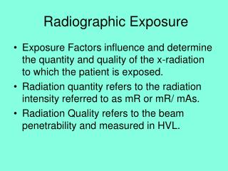 Radiographic Exposure
