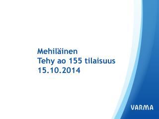 Mehiläinen Tehy  ao  155 tilaisuus  15.10.2014