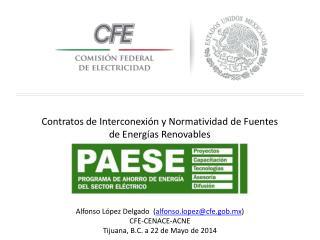 Contratos de Interconexión y Normatividad de Fuentes de Energías  R enovables