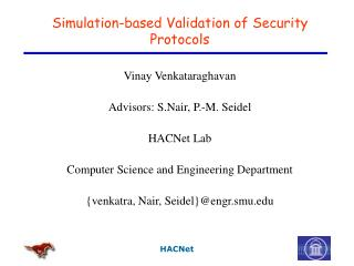 Simulation-based Validation of Security Protocols