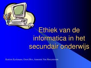 Ethiek van de informatica in het secundair onderwijs