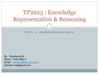 TP2623 : Knowledge Representation & Reasoning