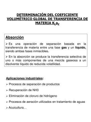 DETERMINACIÓN DEL COEFICIENTE VOLUMÉTRICO GLOBAL DE TRANSFERENCIA DE MATERIA K L a V