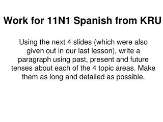 Work for 11N1 Spanish from KRU