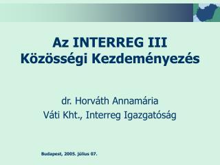 Az INTERREG III Közösségi Kezdeményezés