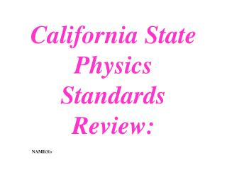 California State Physics  Standards Review: