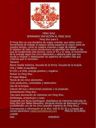 FENG SHUI SEMINARIO INICIACIÓN AL FENG SHUI Feng shui para ti