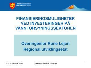 FINANSIERINGSMULIGHETER  VED INVESTERINGER PÅ VANNFORSYNINGSSEKTOREN