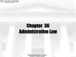 Chapter  36 Administrative Law
