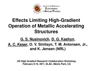 Effects Limiting High-Gradient Operation of Metallic Accelerating Structures