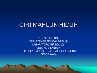 CIRI MAHLUK HIDUP