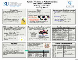 Function Prediction of Protein Complexes with Domain Correlation Ya Zhang	 Xue-Wen Chen