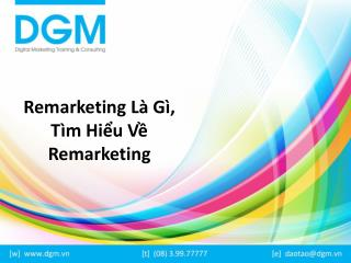 Remarketing l� g�? T�m hi?u v? Remarketing