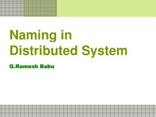 Naming in Distributed System