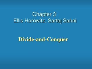 Chapter 3 Ellis Horowitz,  Sartaj Sahni